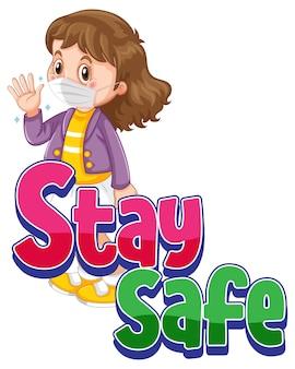 Czcionka stay safe z dziewczyną noszącą maskę na białym tle