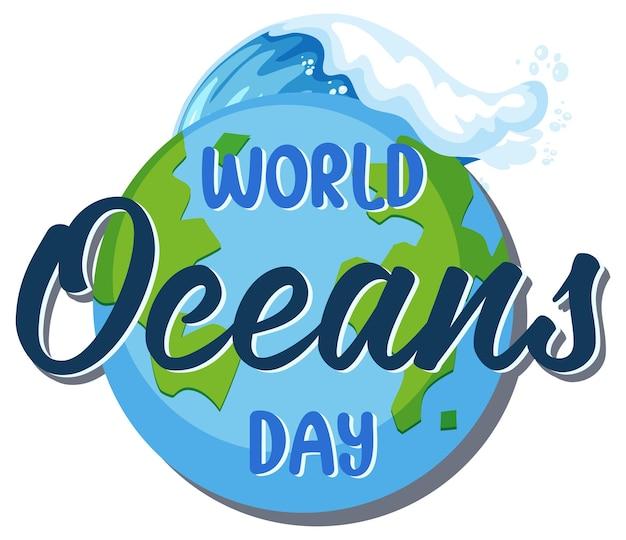 Czcionka światowego dnia oceanu na banerze ziemi