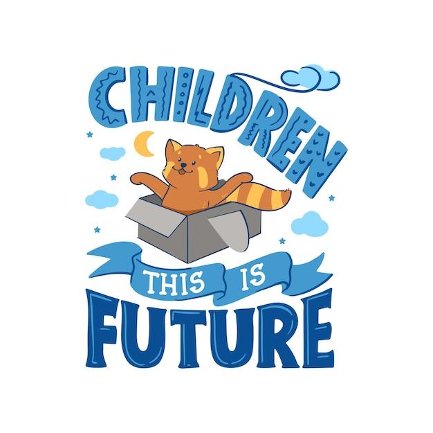Czerwona panda bawiąca się w pudełku z frazą - dzieci, to jest przyszłość.