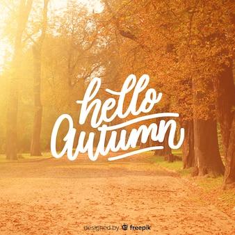 Cześć jesieni literowania tło z fotografią