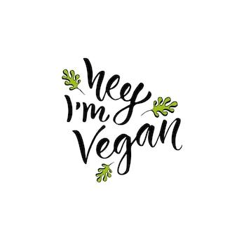 Cześć, jestem vegan. nowoczesne odręczne kaligrafii