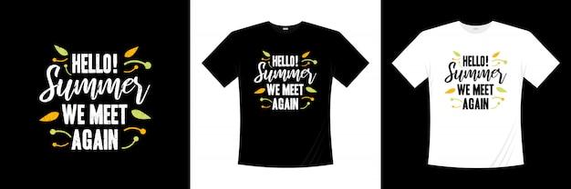 Cześć! lato znów spotykamy się z projektowaniem koszulki typografii