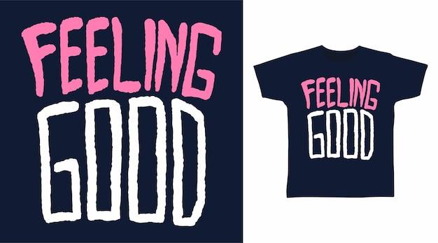 Czuję się dobrze typografia do projektowania koszulek