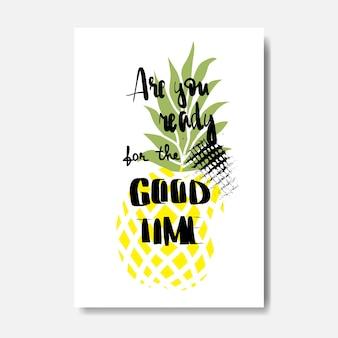 Czy jesteś gotowy na plakat dobrego czasu?