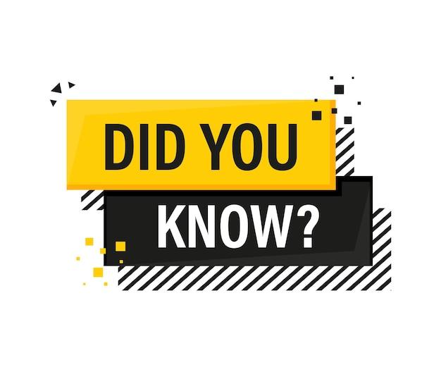 Czy wiesz, że żółty baner megafonowy w stylu 3d na białym?