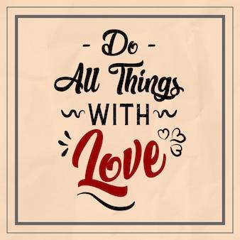 Czy wszystkie rzeczy z miłością cytaty
