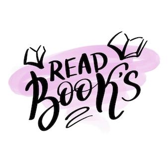 Czytaj książki ręcznie rysowane napis cytat. godło logo typografii. projekt karty napis kaligrafia tekst. miłośnik czytania książki plakat szablon. ilustracja wektorowa na białym tle.