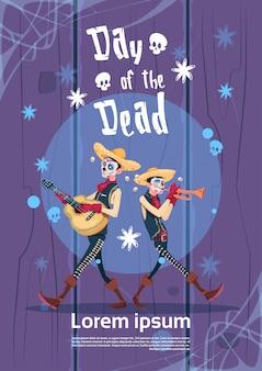 Day of dead tradycyjne meksykańskie halloween holiday party decoration banner zaproszenie skeleton play guitar