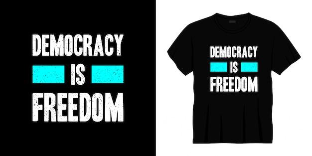 Demokracja to wolność typografia projekt koszulki