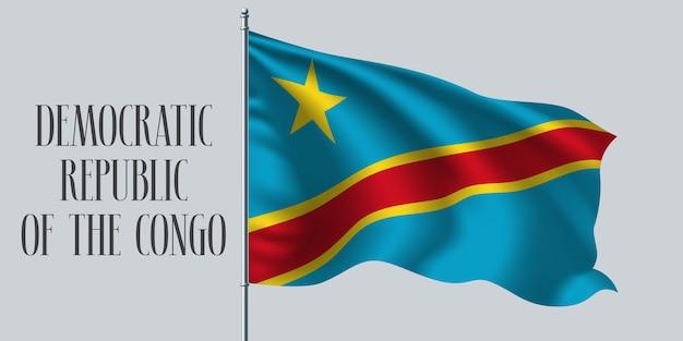Demokratyczna republika konga macha flagą na maszcie.