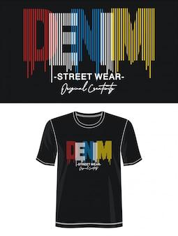 Denimowa typografia do koszulki