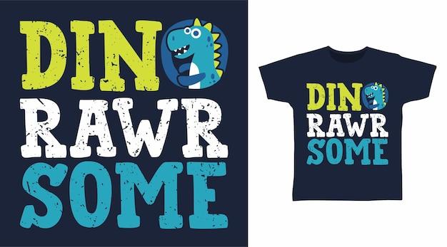 Dino surowa typografia do projektowania koszulek