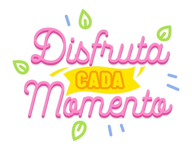 Disfruta cada momento napis z typografią języka hiszpańskiego i elementy na białym tle