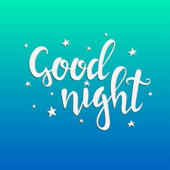 Dobranoc. ręcznie rysowane plakat typografii.