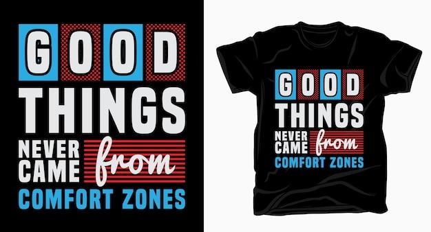 Dobre rzeczy nigdy nie pochodziły z typografii stref komfortu w projektowaniu koszulek