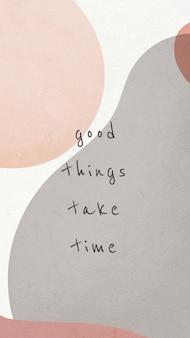 Dobre rzeczy wymagają czasu szablon cytatu memphis
