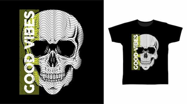 Dobre wibracje głowa czaszki do projektowania koszulek