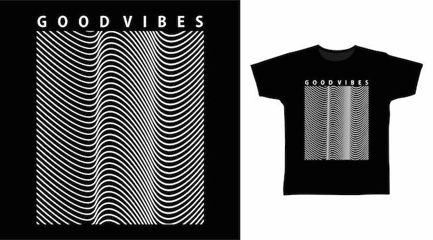 Dobre wibracje typografii grafiki do projektowania koszulek