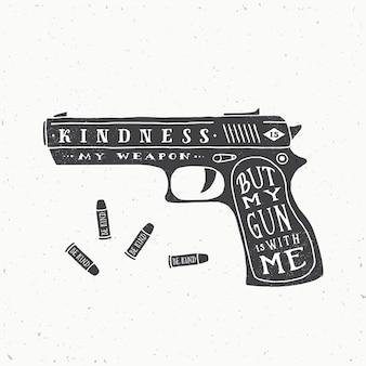 Dobroć to moja broń retro ilustracja.