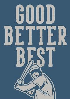 Dobry lepszy najlepszy plakat baseballowy