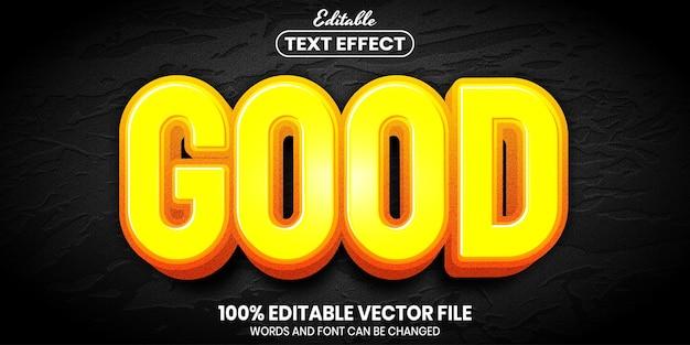 Dobry tekst, edytowalny efekt tekstu w stylu czcionki