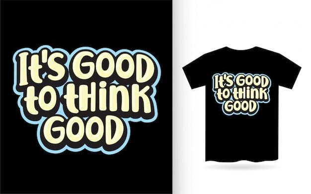 Dobrze jest pomyśleć o dobrym projekcie napisu na koszulce