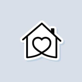 Dom z naklejką serca, symbol miłości do domu. szpital. szczęśliwa rodzina. wektor na na białym tle. eps 10.