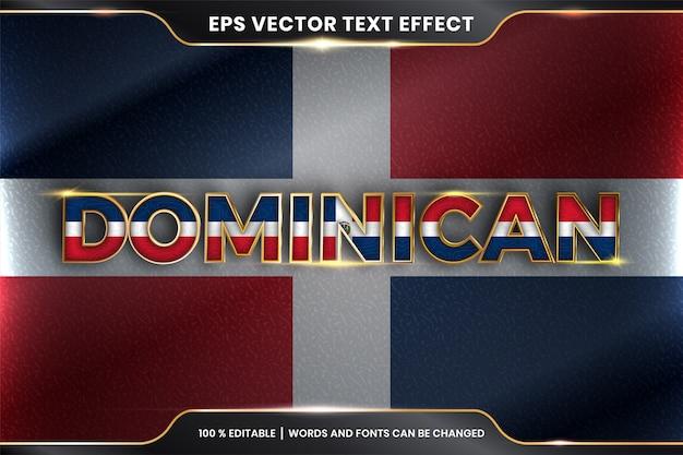 Dominikański z flagą narodową kraju, styl edytowalnego efektu tekstowego z koncepcją koloru złota