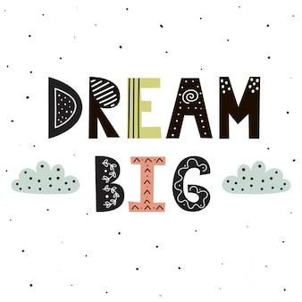 Dream big hand napis z uroczymi chmurkami do druku