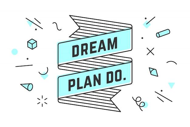 Dream plan do. vintage wstążka