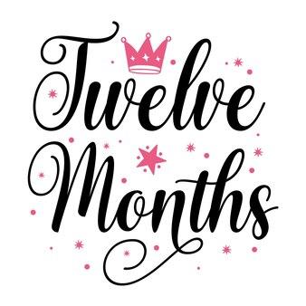 Dwanaście miesięcy typografia premium vector design szablon cytat