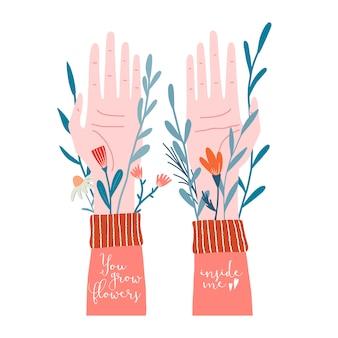 Dwie ludzkie, męskie lub żeńskie ręce dłońmi z gałązkami i kwiatami wyrastającymi spod rękawów i wyrastają kwiaty we mnie tekst