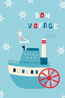 Dziecięcy plakat morski z parowcem i kapitanem mewy oraz odręcznym napisem bon voyage.