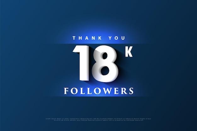 Dziękuję 18k obserwującym z jasnym niebieskim efektem świetlnym powyżej i poniżej liczb