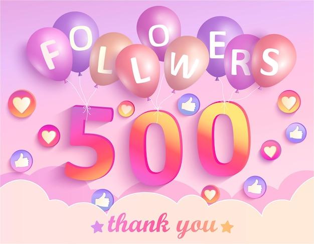 Dziękuję banerowi 500 obserwujących. dzięki karty gratulacyjnej zwolenników. ilustracja wektorowa dla sieci społecznościowych. użytkownik sieci lub bloger świętuje i tweetuje dużą liczbę subskrybentów.