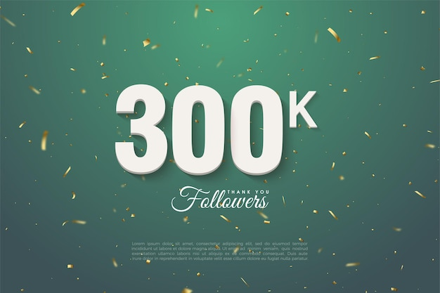 Dziękuję bardzo 300 tysięcy zwolenników z zieloną, nakrapianą złotą ilustracją tła.