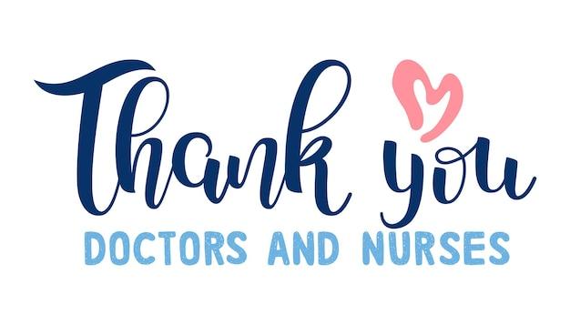 Dziękuję doktorze i pielęgniarkom za uratowanie nam życia. literowanie. koncepcja wsparcia medycznego. bohaterowie opieki zdrowotnej. pandemia. zostań w domu.