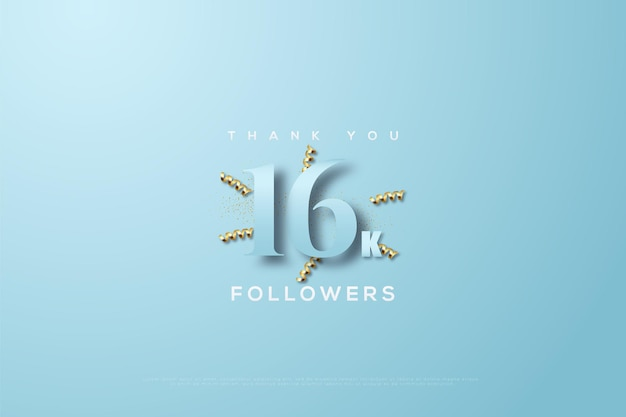 Dziękuję szesnastu tysiącom obserwujących na niebieskim tle ze złotymi wstążkami