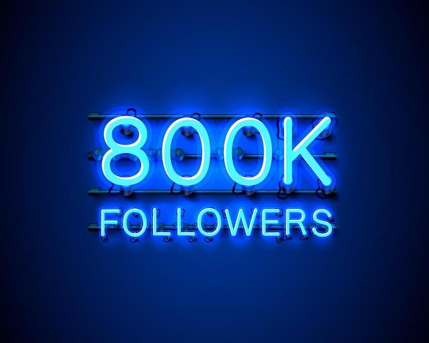 Dziękuję zwolennikom ludów, 800k internetowej grupy społecznej, neon