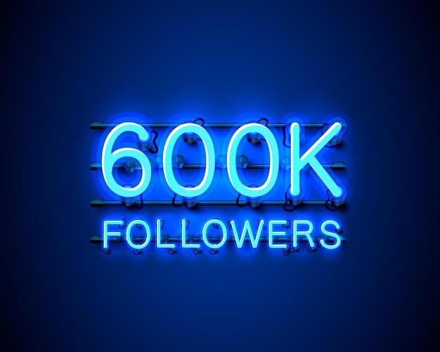 Dziękuję zwolennikom narodów, 600 tys. internetowej grupy społecznej, neon