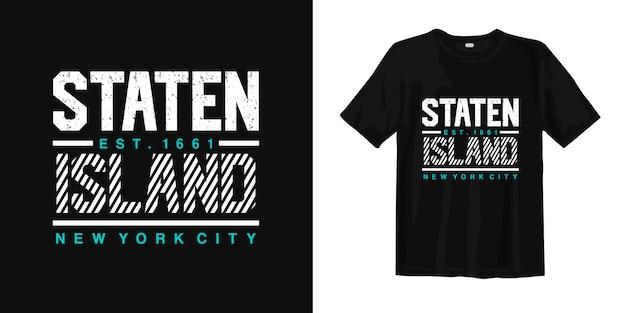 Dzielnica staten island w nowym jorku. t shirt design typografia miejski styl