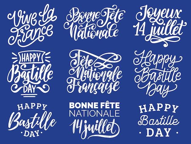 Dzień Bastylii Odręczne Zwroty. Kaligrafia Joyeux 14 Juillet, Vive La France Przetłumaczone Z Francuskiego Happy 14 Lipca, Long Live France Itp. Uroczyste Napisy Na Francuskie święto Narodowe. Premium Wektorów