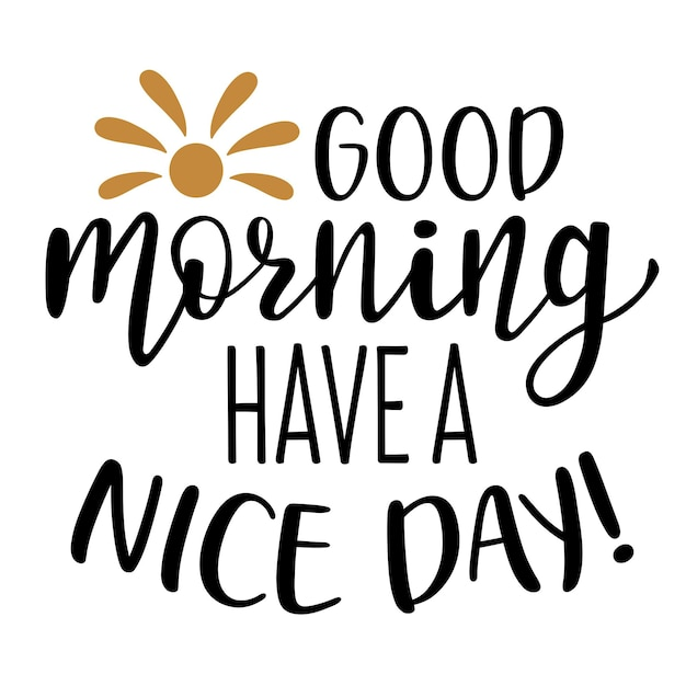 Dzień dobry miłego dnia ręcznie rysowane napis
