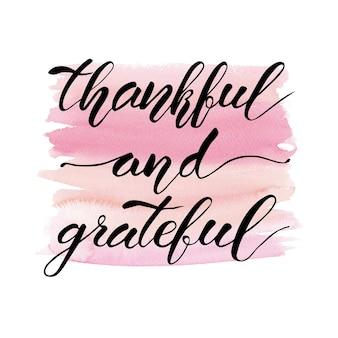 Dzień dziękczynienia napis być wdzięczny odręczny wektor wzór akwarela fraza na białym tle