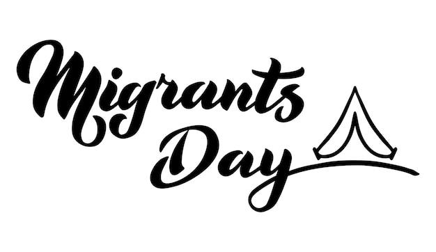 Dzień migrantów ręcznie rysować wektor ilustracja napis typografia plakat cytat uroczystości