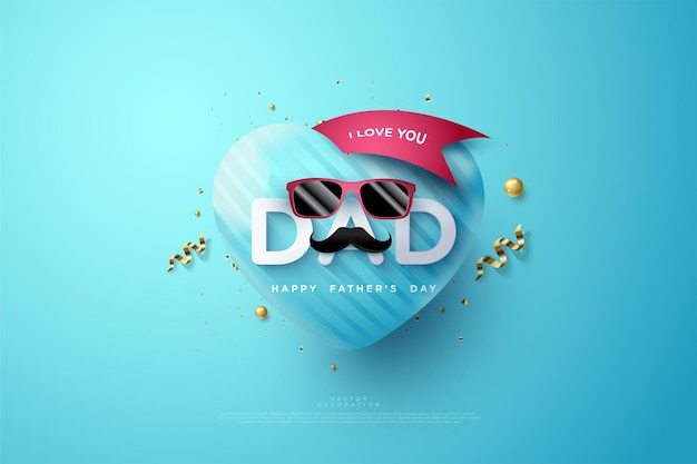 Dzień ojca z napisem kocham cię tato i czerwonymi okularami.