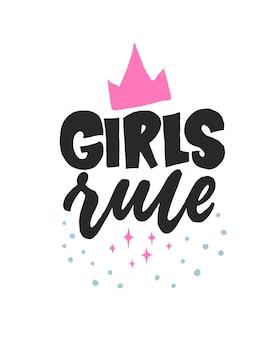 Dziewczyny rządzą. kreatywnie literowanie dziewczęca pocztówka. projekt graficzny inspiracji kaligrafią, kobiecy element typografii.
