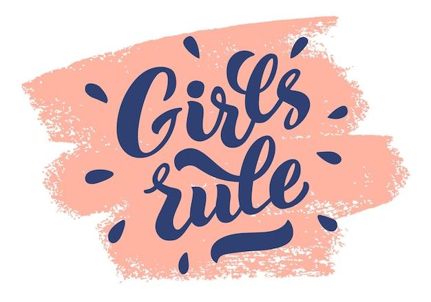 Dziewczyny rządzą wektor napis ręcznie rysowane dziewczyny reguły ręcznie napis feministyczny slogan frazy