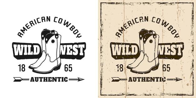 Dziki zachód wektor emblemat, odznaka, etykieta, logo lub t-shirt z nadrukiem kowbojskich butów w dwóch stylach monochromatycznych i kolorowych w stylu vintage