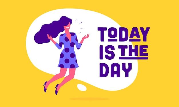 Dziś jest ten dzień. biznesowa kobieta biurowa z uśmiechem, włosami, sukienką mówi tekst bańki mowy dziś jest dzień